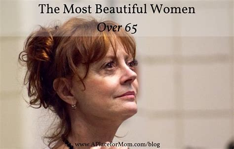 most beautiful actresses over 60 the 10 most beautiful women over 65