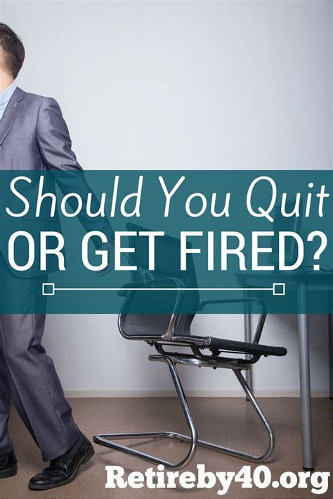 quit or get fired