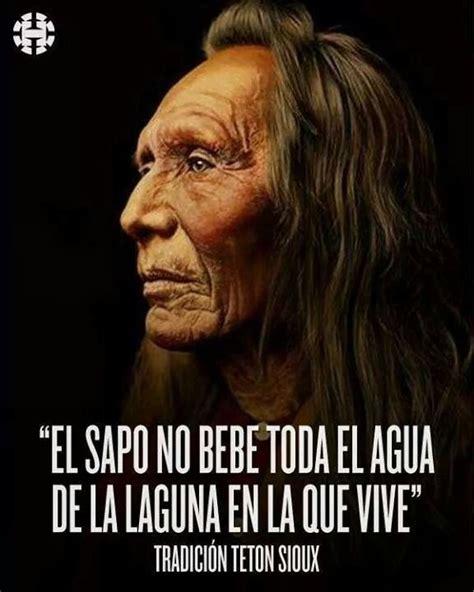 10 frases 193 rabes bonitas proverbios 193 rabes 10 frases indios nativos norteamericanos bellas mundo