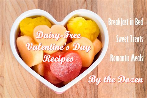 valentines day recipes dairy free s day recipes by the dozen