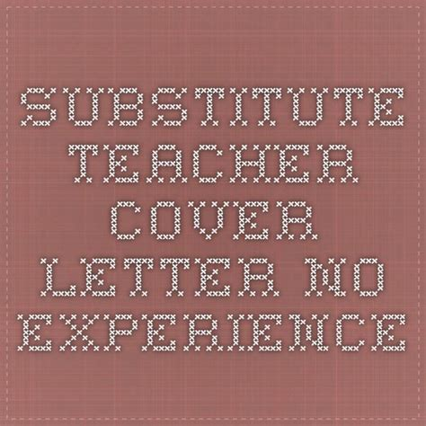 Substitute Cover Letter No Experience