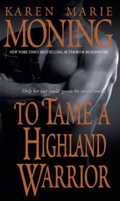 To Tame A Highland Warrior Highlander Series 2 By Karen