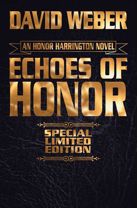 in enemy limited leatherbound edition honor harrington books echoes of honor limited leatherbound edition by david
