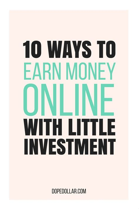How To Make Money Online Without Spending Money - how to earn money online with little investment costs dope dollar