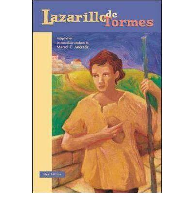 classic literary adaptations la classic literary adaptations lazarillo de tormes marcel c andrade 9780658005701
