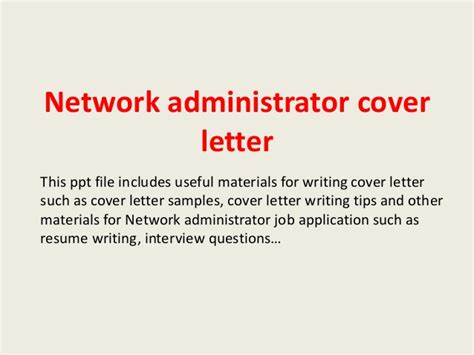 Firewall Administrator Cover Letter by Network Administrator Cover Letter Cover Letter For A System Administrator The Best Resume And