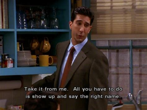 say the right name ross friends quotes season 7
