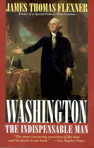 george washington biography mccullough review of washington the indispensable man by james
