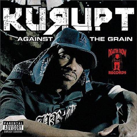 against the grain a against the grain kurupt album images