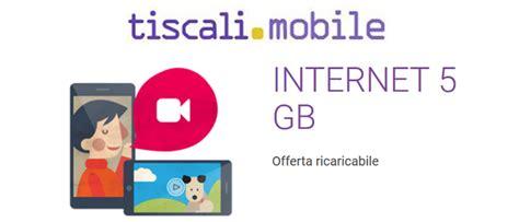 tiscali chat mobile tiscali mobile 5 gb 5 gb di veloce per