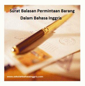 Contoh Surat Resmi Permintaan Barang by 88 Contoh Surat Balasan Permintaan Barang Yang Baik Dalam