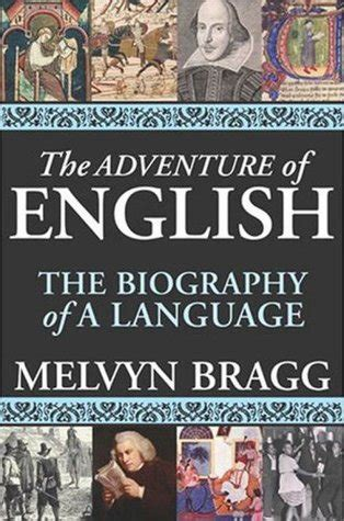 biography books in english the adventure of english the biography of a language by