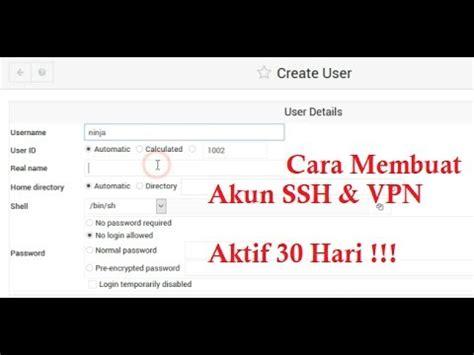 cara membuat vps menjadi vpn cara membuat akun ssh vpn aktif 30 hari menggunakan webmin
