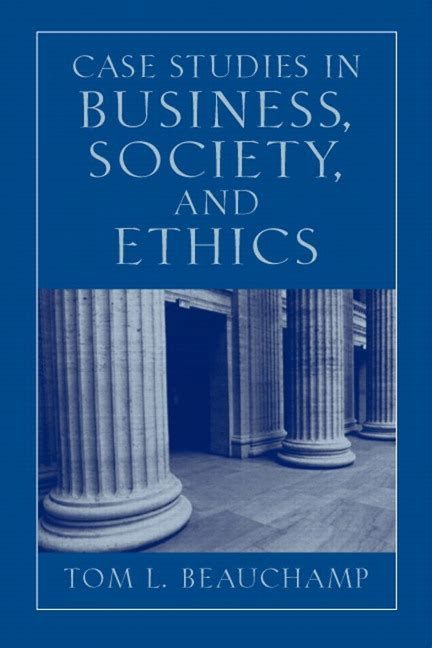 Contemporary Business Reports 5th Edition beauch studies in business society and ethics