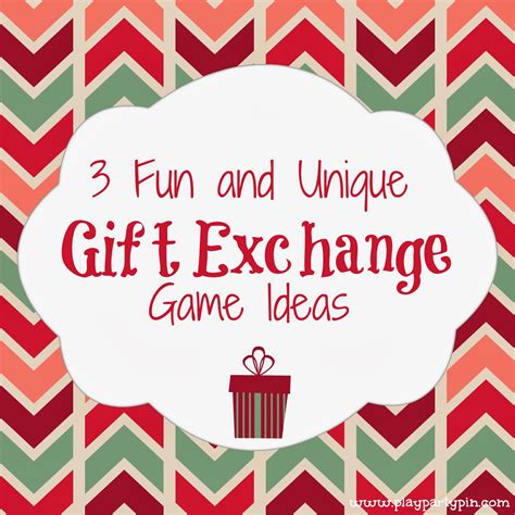 3 fun and unique gift exchange ideas play party pin