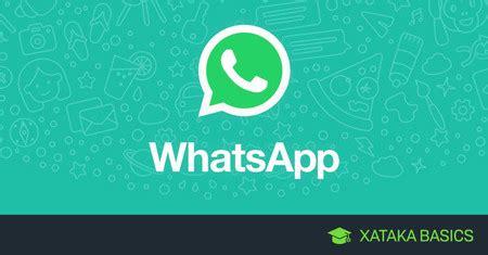 whatsapp basic tutorial whatsapp seis nuevas funciones disponibles y cinco