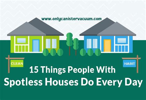 spotless house 15 things with spotless houses do every day