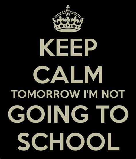calm tomorrow im    school poster danut
