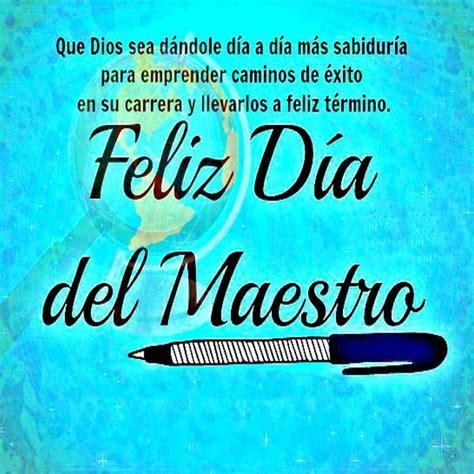 imagenes feliz dia profesor lindas tarjetas cristianas del dia del maestro mensajes