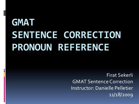 Sentence Correction Mba Cet by Gmat Sentence Correction Pronoun Reference
