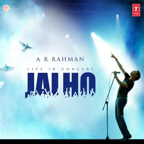 hosanna ar rahman mp3 download free jai ho a r rahman songs download jai ho a r rahman mp3