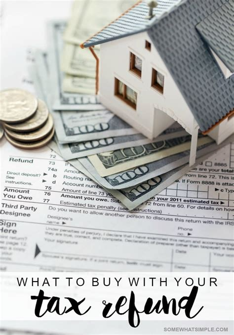 tax return buying a house 5 things to purchase with your tax refund somewhat simple