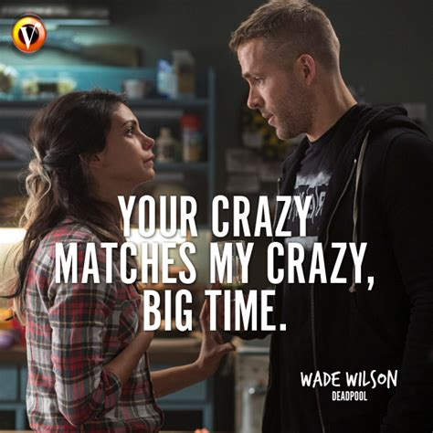 Who My Mastches wade wilson in deadpool quot your