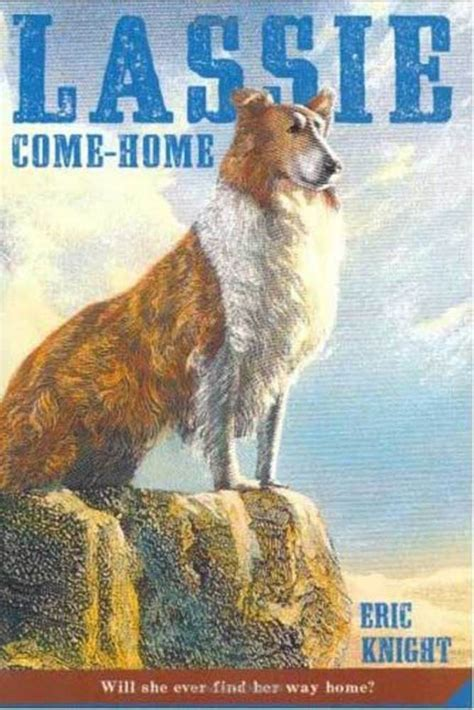 the who came home a novel of the titanic p s lassie come home eric macmillan