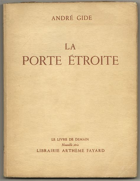 la porte etroite la porte etroite andre gide brian cassidy bookseller intrinsically interesting important
