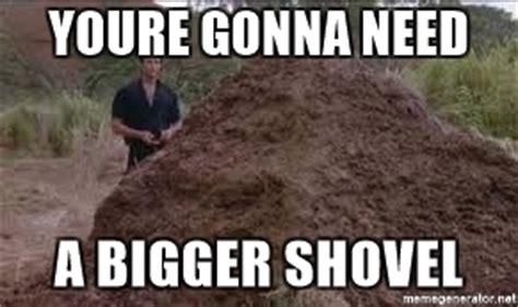Shovel Meme - image gallery shovel meme