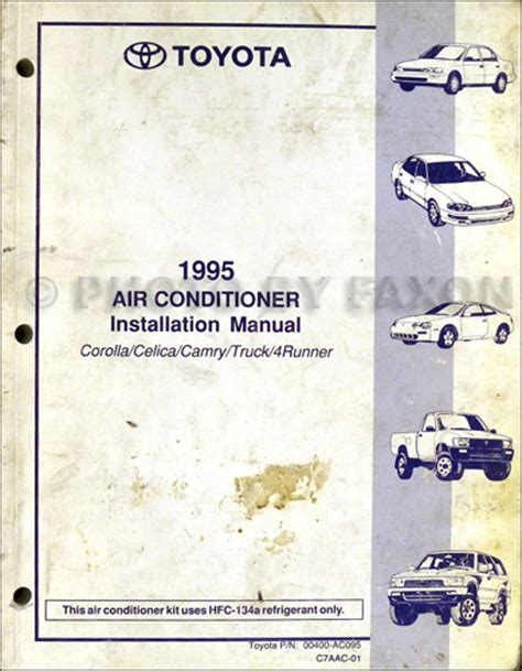 auto air conditioning repair 1994 toyota celica electronic toll collection 1995 toyota a c installation manual original corolla celica camry truck 4runner