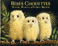 bbs chouettes b 233 b 233 s chouettes owl babies in french