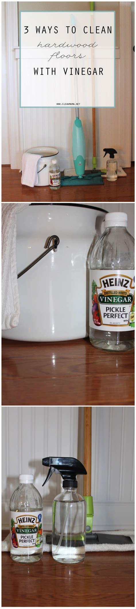 ways  clean hardwood floors  vinegar