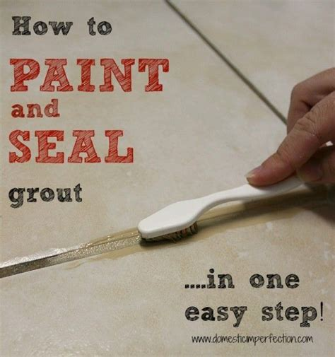 chalk paint diy grout 25 best ideas about grout paint on how to