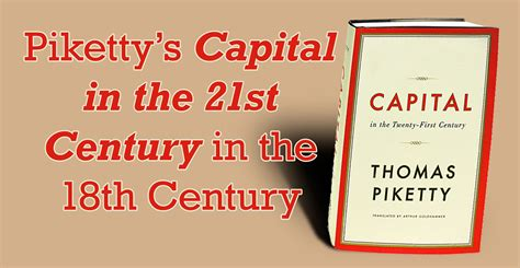 Capital In The Twenty Century Karanganthomas Piketty pourquoi piketty enlightenment and the american reception of capital in the twenty