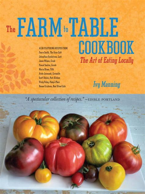 farm to table cookbook the farm to table cookbook ontario library service