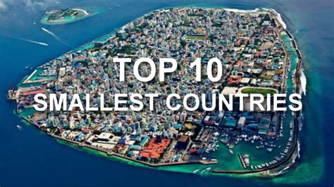 Who The World top 10 smallest countries in the world