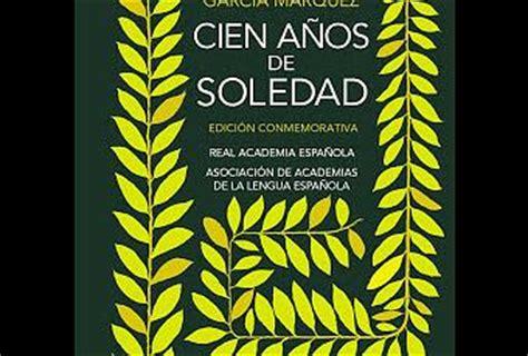 pdf libro cien anos de soledad edicion conmemorativa descargar cien a 241 os de soledad edici 243 n conmemorativa paperblog