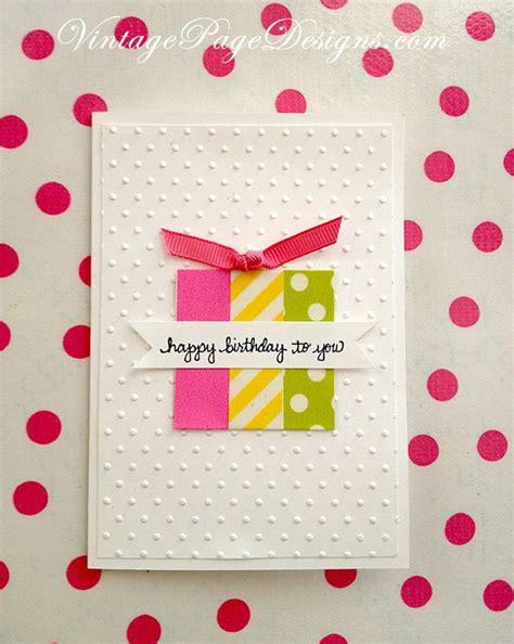 Simple Handmade Cards For Birthday - simple handmade birthday card three pieces of washi