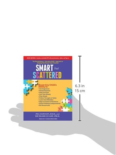 smart but scattered the revolutionary executive skills approach to helping reach their potential smart but scattered the revolutionary quot executive skills