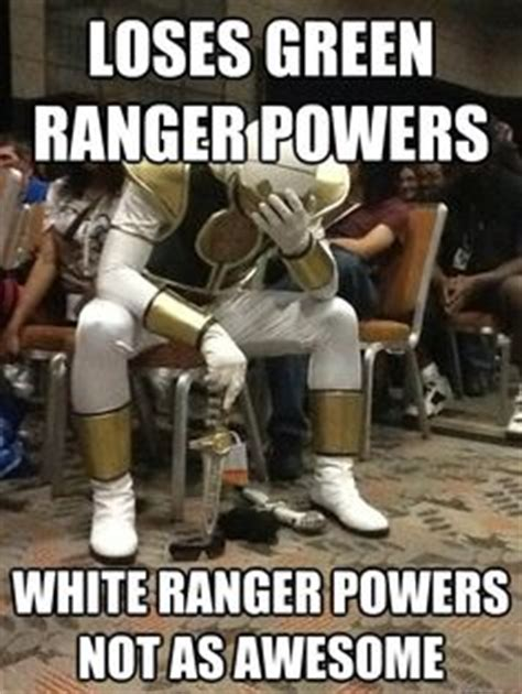 White Power Ranger Meme - 1000 images about might morphin power rangers on