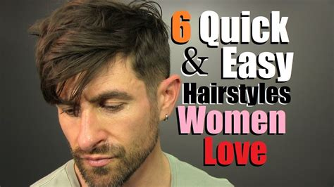 easy hairstyles guys love 6 quick easy men s hairstyles women love simple sexy