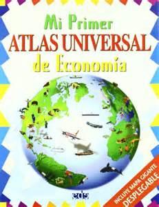 mi primer atlas con 1409516164 descargar libro mi primer atlas universal de economia online libreriamundial
