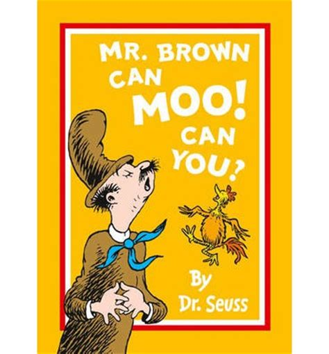 mr brown can moo 0007169914 mr brown can moo can you dr seuss 9780007487745