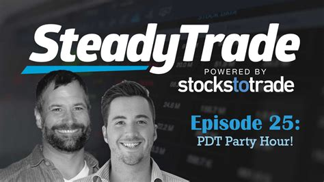 pattern day trader pdt rule steady trade podcast episode 25 the pattern day trader