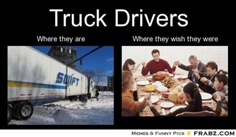 Truck Driver Meme - truck driver meme