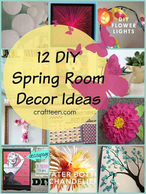 spring diys 12 diy spring room decor ideas craft teen