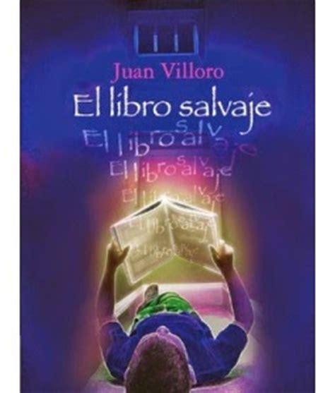 libro en estado salvaje los mil libros el libro salvaje de juan villoro