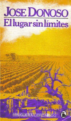 el lugar sin limites biography of author jos 233 donoso booking appearances speaking