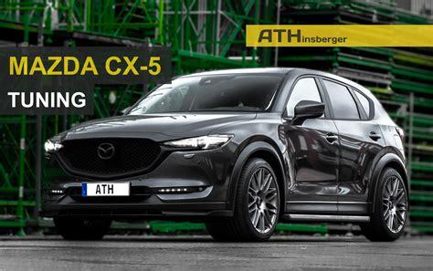 Auto Tuning Mazda 5 by Mazda Cx 5 Kf Ab 2017 Tuning Zubeh 246 R Teile T 220 V